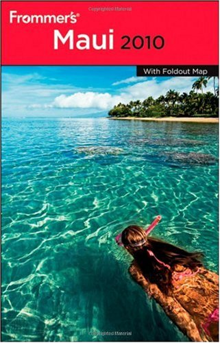 Frommer's Maui 2010 (Frommer's Complete)