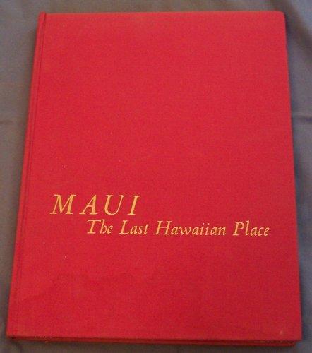 Maui the Last Hawaiian Place