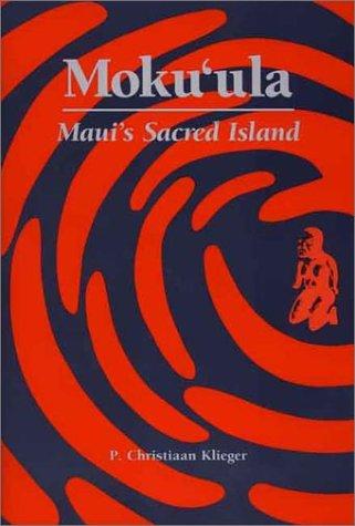 Moku`ula: Maui's Sacred Island