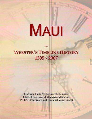 Maui: Webster's Timeline History, 1505 - 2007
