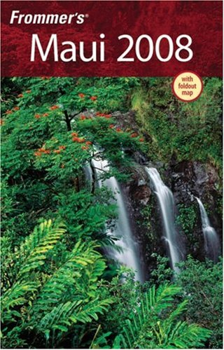 Frommer's Maui 2008 (Frommer's Complete)