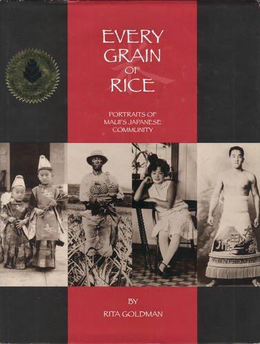 Every Grain of Rice: Portraits of Maui's Japanese Community