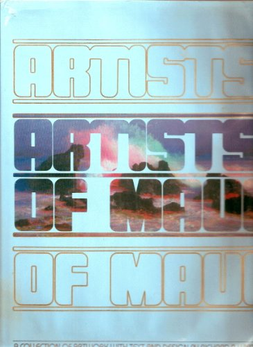 Artists of Maui: A collection of artwork