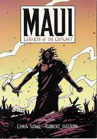 Maui: Legends of the Outcast