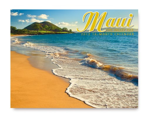 Maui: The Valley Isle 2012 16-Month Trade Calendar